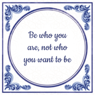 Be who you are, not who you want to be (7.95 EUR)