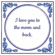 I love you to the moon and back. (7.95 EUR)
