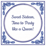 Sweet Sixteen, Time to Party like a Queen! (7.95 EUR)